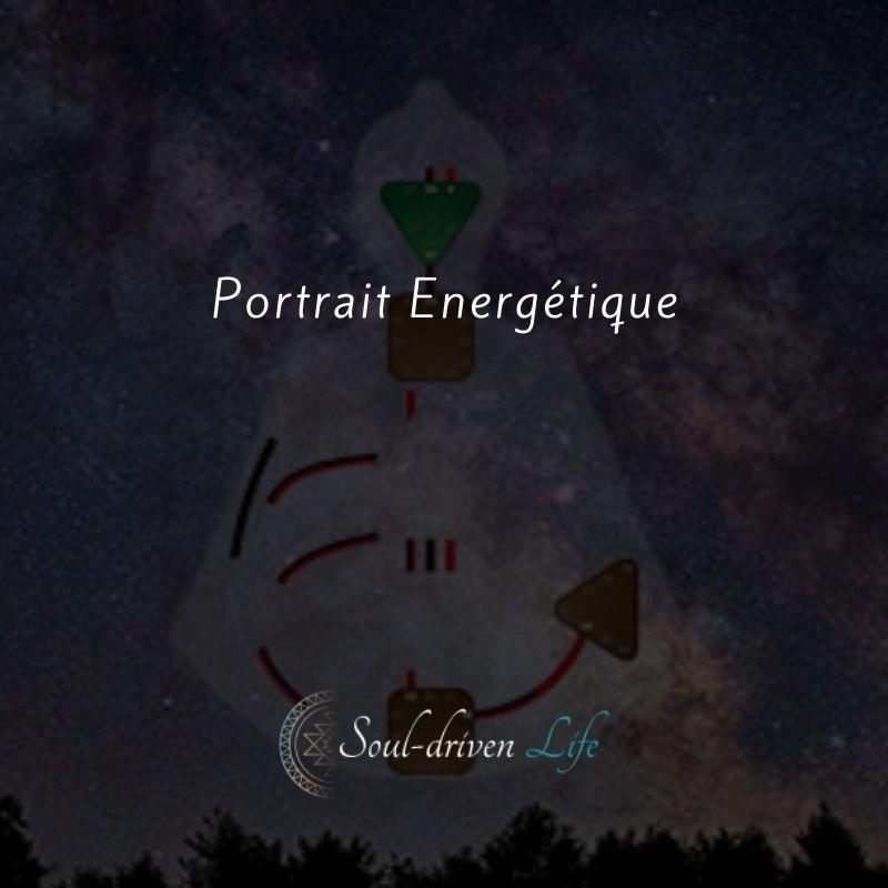 Portrait Energétique | Soul-Driven Life